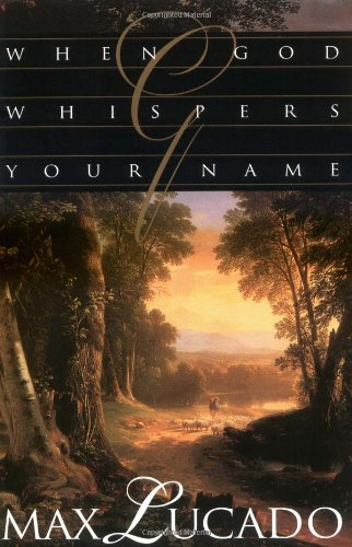 9780849939457: When God Whispers Your Name