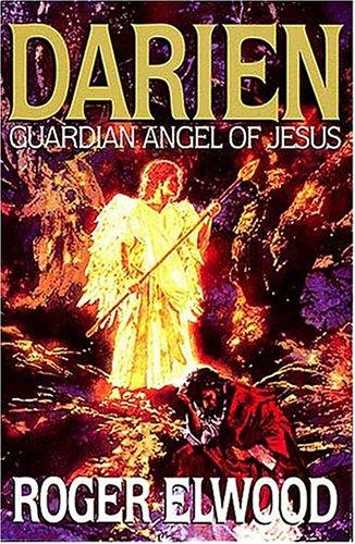 9780849940125: Darien: Guardian Angel of Jesus