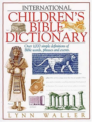 9780849940132: International Children's Bible Dictionary