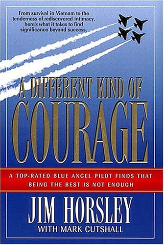 9780849940156: A Different Kind of Courage