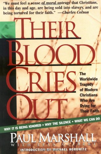 Their Blood Cries Out: Marshall, Paul; Gilbert,