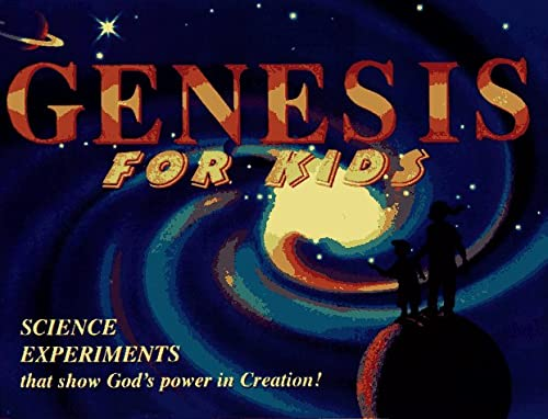 9780849940347: Genesis for Kids: Science Experiments That Show God's Power in Creation!