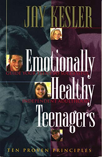 9780849940699: Emotionally Healthy Teenagers