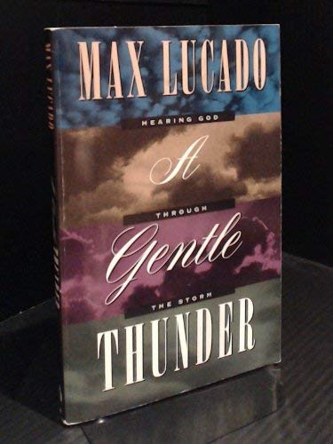 9780849940781: A Gentle Thunder : Hearing God Through the Storm