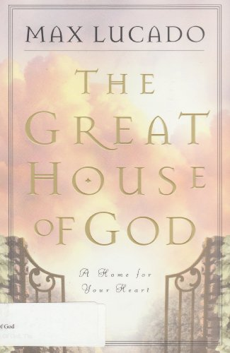 9780849940811: The Great House of God