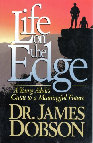Life on the Edge: Dobson, James