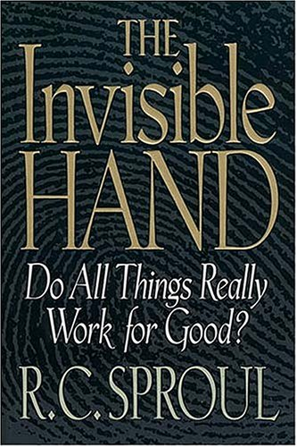 9780849940859: The Invisible Hand: Do All Things Really Work for God?