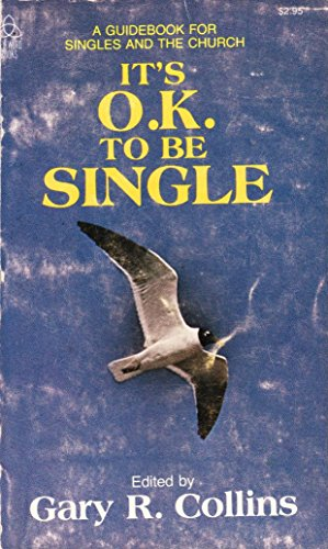 9780849941269: It's Ok to Be Single