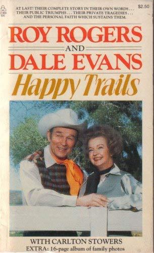 9780849941559: Happy Trails