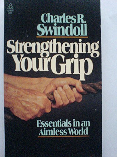 9780849941764: Strengthening Your Grip