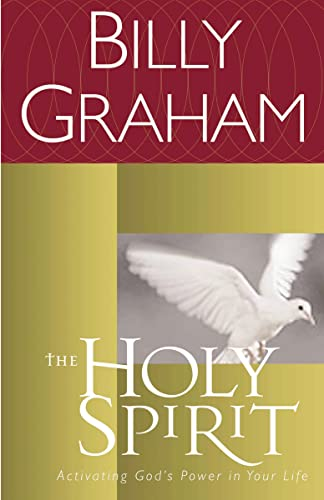 9780849942136: The Holy Spirit: Activating God's Power in Your Life (Essential Billy Graham Library)