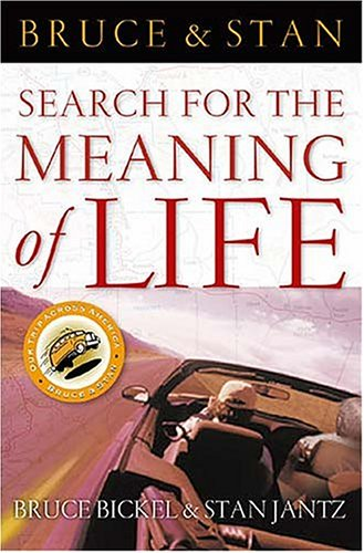 9780849942372: Bruce and Stan Search for the Meaning of Life