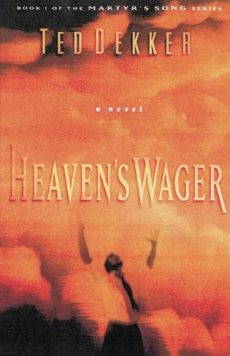 9780849942419: Heaven's Wager (Martyr's Song, Book 1)