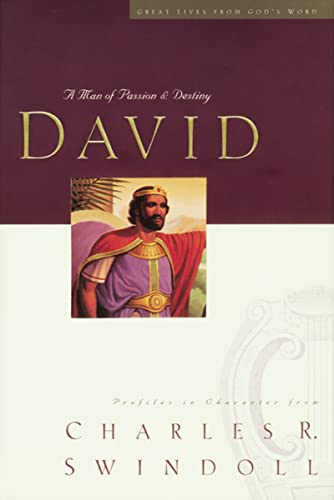 9780849942501: David A Man Of Passion And Destiny