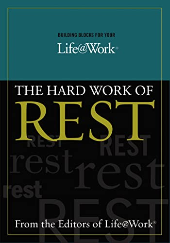 9780849942617: Building Blocks For Your Life@work: The Hard Work of Rest