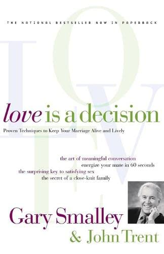 9780849942686: Love Is A Decision