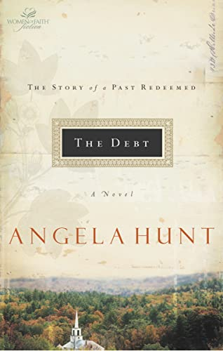 9780849943195: The Debt: The Story of a Past Redeemed