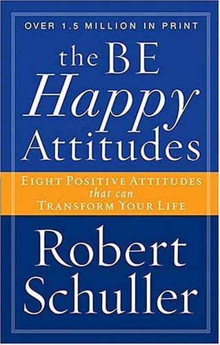 9780849943461: The Be Happy Attitudes
