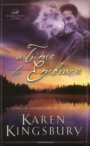 9780849943478: A Time to Embrace: A Story of Hope, Healing, and Abundant Life
