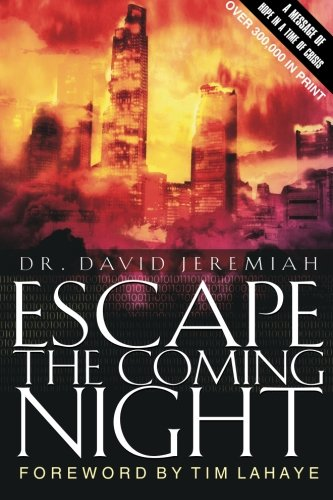 9780849943683: Escape the Coming Night