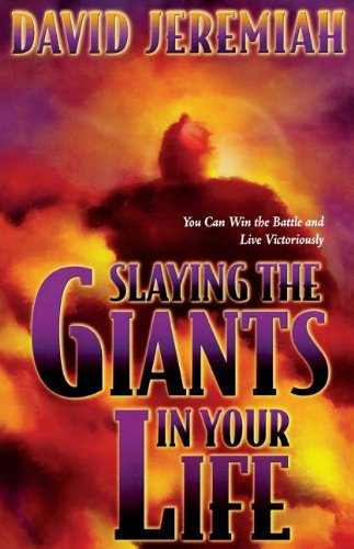 9780849943775: Slaying the Giants in Your Life