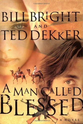 9780849943805: A Man Called Blessed