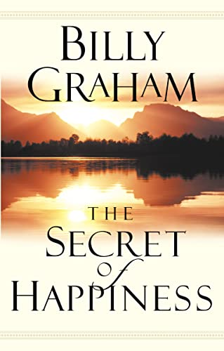 9780849943812: The Secret of Happiness