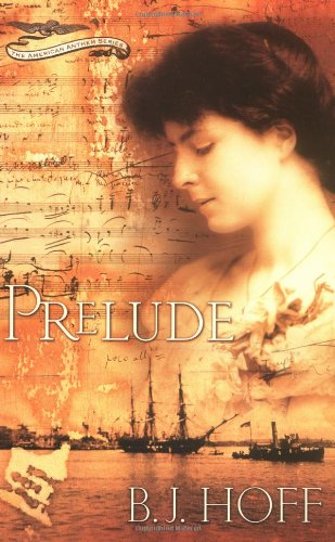 9780849943898: Prelude (The American Anthem Trilogy, Book 1)