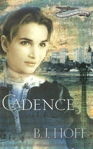 9780849943904: Cadence (The American Anthem Series #2)