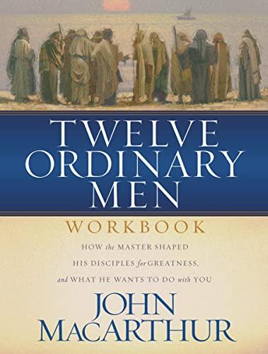 9780849944079: Twelve Ordinary Men Workbook