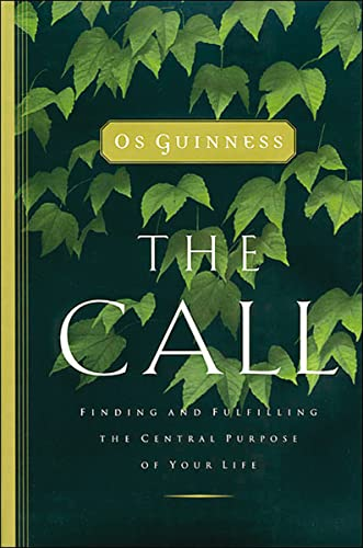 9780849944376: The Call: Finding and Fulfilling the Central Purpose of Your Life