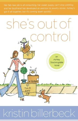 She's Out of Control (Ashley Stockingdale Series #1) (0849944597) by Kristin Billerbeck