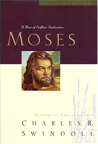 9780849944932: Moses: Great Lives