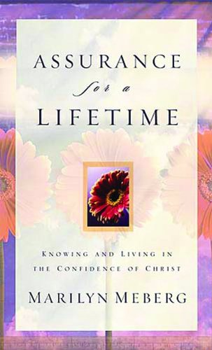 9780849945007: Assurance for a Lifetime: Knowing and Living in the Confidence of Christ