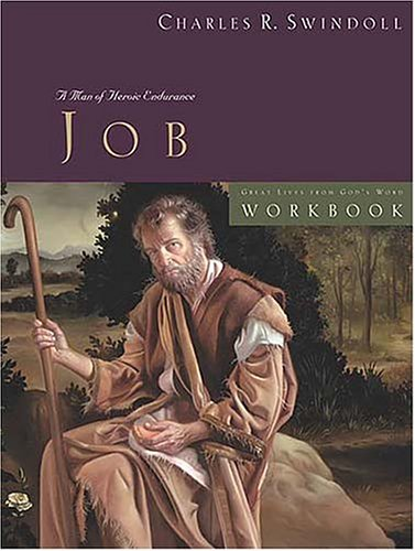 9780849945014: Job: A Man of Heroic Endurance: An Interactive Study Guide (Great Lives from God's Word)