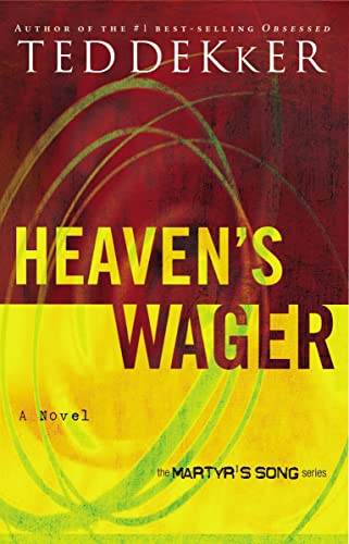 9780849945151: Heaven's Wager (Martyr's Song, Book 1)