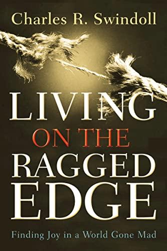 9780849945403: Living on the Ragged Edge