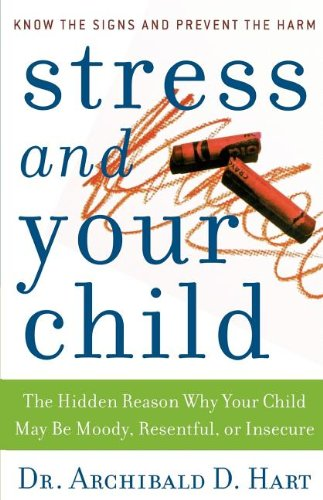 9780849945472: Stress and Your Child