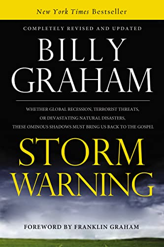 9780849946417: Storm Warning: Whether global recession, terrorist threats, or devastating natural disasters, these ominous shadows must bring us back to the Gospel