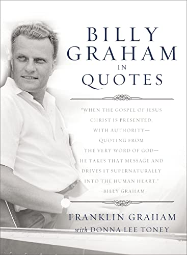 Billy Graham in Quotes: Franklin Graham and