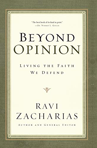 9780849946530: Beyond Opinion: Living the Faith We Defend
