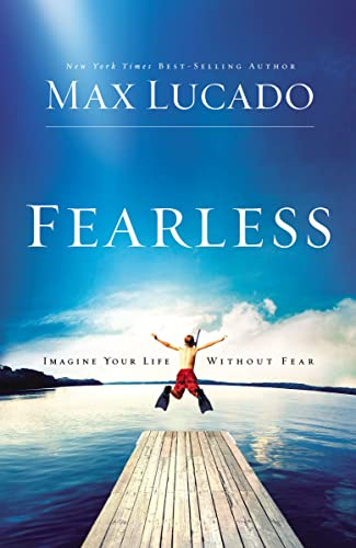 9780849946585: Fearless: Imagine Your Life Without Fear