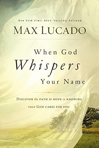 9780849947100: When God Whispers Your Name