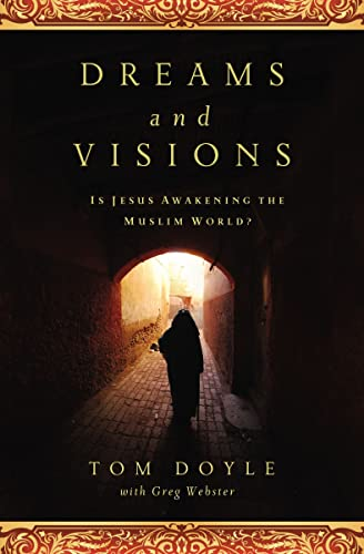 9780849947209: Dreams and Visions: Is Jesus Awakening the Muslim World?