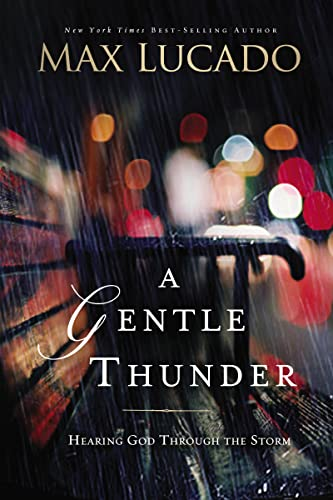 9780849947339: A Gentle Thunder: Hearing God Through the Storm
