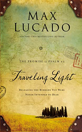 9780849947476: Traveling Light Deluxe Edition: Releasing the Burdens You Were Never Intended to Bear