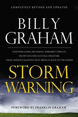 9780849948138: Storm Warning: Whether Global Recession, Terrorist Threats, or Devastating Natural Disasters, These Ominous Shadows Must Bring Us Back to the Gospel
