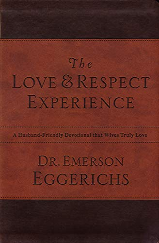 9780849948176: The Love and Respect Experience: A Husband-Friendly Devotional that Wives Truly Love