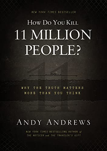 9780849948350: How Do You Kill 11 Million People?: Why the Truth Matters More Than You Think