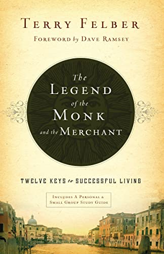 9780849948527: The Legend of the Monk and the Merchant: Twelve Keys to Successful Living